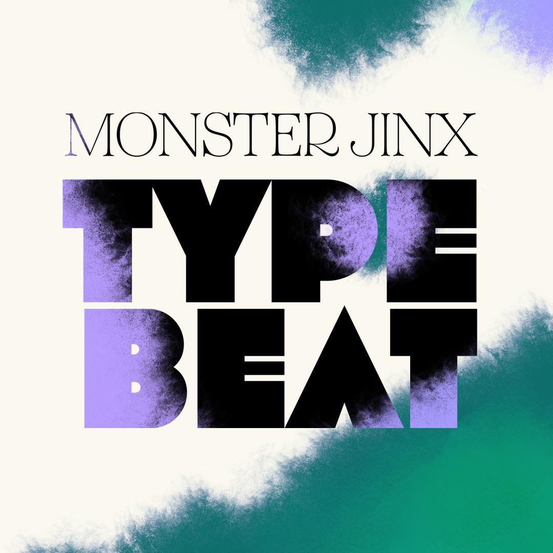 Monster Jinx Type Beat